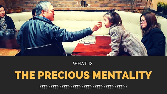 What is the Precious Mentality?